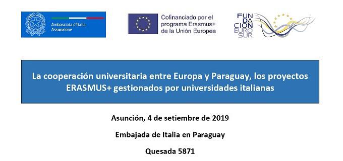 New Event in Asunción. La Cooperación universitaria entre Europa y Paraguay, los proyectos Erasmus+ gestionados por Universidades italianas